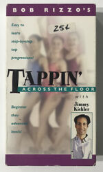 Tappin#x27; Across The Floor with Jimmy Kichler VHS Tap Dance Instructional Video $9.99