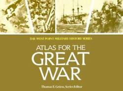 Atlas for the Great War West Point Military History Series Paperback GOOD $11.12