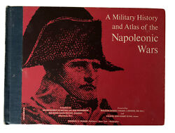 A Military History and Atlas of the Napoleonic Wars Second Printing 1965 $60.00
