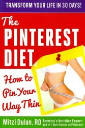 Pinterest Diet : How to Pin Your Way Thin Paperback by Dulan Mitzi Brand N... $17.02