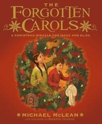 The Forgotten Carols: A Christmas Miracle for Isaac and Eliza $11.49