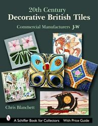 20th Century Decorative British Tiles : Commercial Manufacturers J w Hardco...