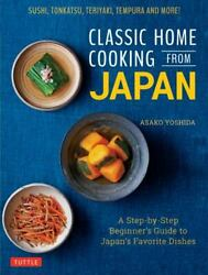 Classic Home Cooking from Japan: A Step by $14.23