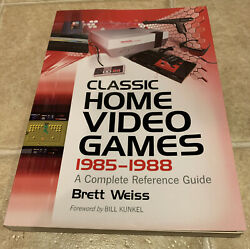 Classic Home Video Games 1985 1988 : A Complete Reference Guide by Brett Weiss $21.99