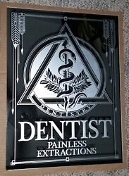 DENTIST Painless Extractions Mirror Art Deco Sign Dental with Dentistry Caduceus $78.00