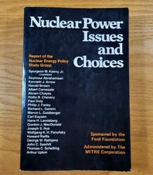 Nuclear Power Issues and Choices w Letter by The Ford Foundation 1977 Paperback $29.99