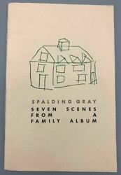 SEVEN SCENES FROM A FAMILY ALBUM by Spalding Gray 1981 $95.00