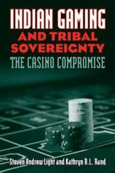 Indian Gaming And Tribal Sovereignty: The Casino Compromise Hardcover GOOD $7.55