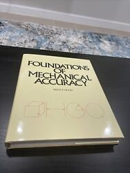 Foundations of Mechanical Accuracy Wayne R. Moore New Condition. $555.00