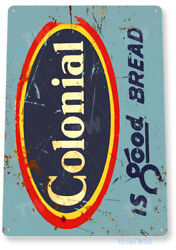 TIN SIGN Colonial Bread Metal Décor Wall Art Kitchen Cottage Farm Store A300 $8.95