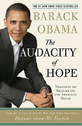 The Audacity of Hope : Thoughts on Reclaiming the American Dream by Barack Ob...