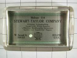 Antique STEWART TAILOR CO PRINTING SUPPLIES DULUTH MINNESOTA  Glass Paperweight