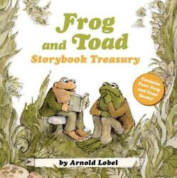 Frog and Toad Storybook Treasury: 4 Complete Stories in 1 Volume! by Lobel: New