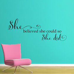 SHE BELIEVED SHE COULD Words Lettering Vinyl Wall Decal Quote Girls Room 36