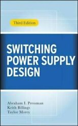 Switching Power Supply Design by Keith Billings: New $103.93