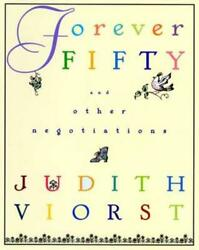 Forever Fifty by Judith Viorst: Used