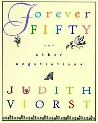 Forever Fifty by Judith Viorst: New