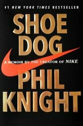 Shoe Dog: A Memoir by the Creator of Nike by Phil Knight: Used $6.36