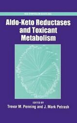 Aldo-Keto Reductases and Toxicant Metabolism by J Mark Petrash: New