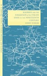Railways and the Formation of the Italian State in the Nineteenth Century: New