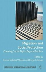 Migration and Social Protection: Claiming Social Rights Beyond Borders: New