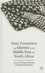 State Formation and Identity in the Middle East and North Africa by K Christie