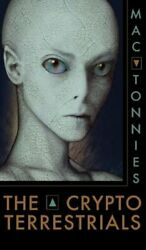 The Cryptoterrestrials: A Meditation on Indigenous Humanoids and the Aliens: New
