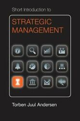 Short Introduction to Strategic Management by Torben Juul Andersen: New