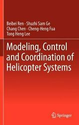 Modeling Control and Coordination of Helicopter Systems by Beibei Ren: New $157.07