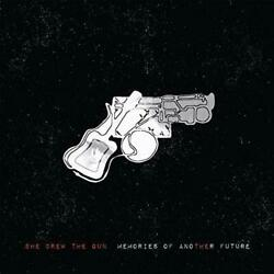 SHE DREW THE GUN – MEMORIES OF ANOTHER FUTURE VINYL LP INC CD (NEWSEALED)