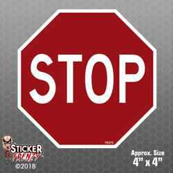 STOP SIGN Stickers - Safety vinyl decal warning caution danger OSHA road FE072