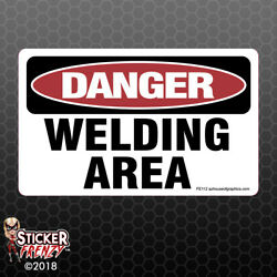 DANGER Welding Area Sticker - OSHA Safety vinyl decal sign warning Caution FE112