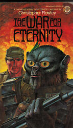 The War for Eternity by Christopher B. Rowley (1983 Paperback)