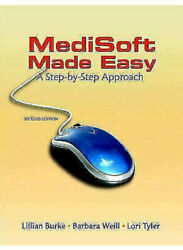 Medisoft Made Easy: A Step–by–Step Approach (2nd Edition) by Burke LillianW..
