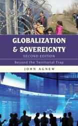 Globalization and Sovereignty: Beyond the Territorial Trap by John Agnew: New