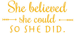 She Believed She Could So She Did Sticker Decal