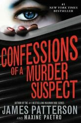 Confessions of a Murder Suspect (#1 New York Times Bestseller) by Patterson: New