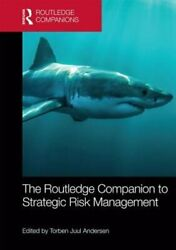 The Routledge Companion to Strategic Risk Management by Torben Juul Andersen