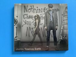 Very Good: JUSTIN TOWNES EARLE - Nothing's Going to Change The Way You Feel Abou