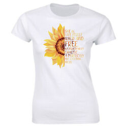 Sunflower She Is Life Itself Wild & Free Wonderfully Chaotic T-Shirt for Women