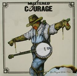 Mustered Courage We Played With Fire Vinyl LP Australia 2018 Record