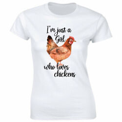 I'm Just A Girl Who Loves Chickens T Shirt for Women $13.08