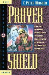 Prayer Shield: How To Intercede for Pastors Christian Leaders and Others On the