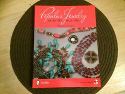 Popular Jewelry of the 60s 70s & 80s  3rd edition by Roseann Ettinger paperback