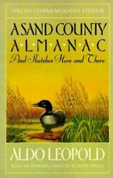 A Sand County Almanac : And Sketches Here and There by Aldo Leopold (1989 Pape…