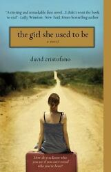The Girl She Used to Be by Cristofano David