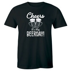 Cheers It#x27;s My Beerday with Beers T Shirt for Men Funny Drinking Birthday Shirt $15.49