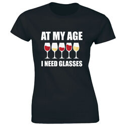 At My Age I Need Glasses T Shirt for Women Funny Wine Lover Tee Shirt $15.62