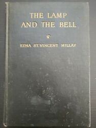 The Lamp And The Bell First Edition Vintage Hardcover Edna St. Vincent Millay