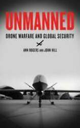 Unmanned: Drone Warfare and Global Security. AU $10.00